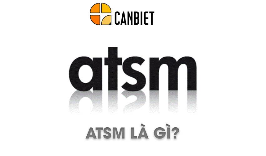 ATSM - ảo tưởng sức mạnh