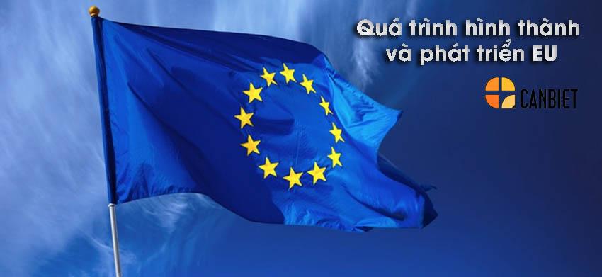 Quá trình hình thành và phát triển EU