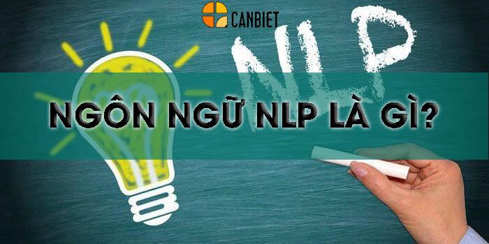 Ngôn ngữ NLP là gì?