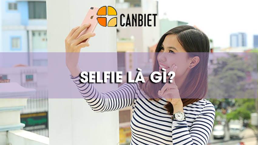 Selfie là gì?